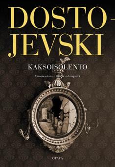 Kaksoisolento : pietarilaisrunoelma, F. M. Dostojevski