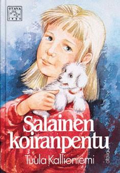 Salainen koiranpentu : lastenromaani, Tuula Kallioniemi