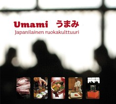Umami : japanilainen ruokakulttuuri, Miika Pölkki