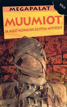 Muumiot ja muut muinaisen Egyptin salaisuudet, John Malam