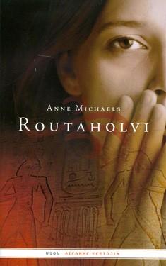 Routaholvi, Anne Michaels