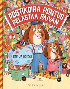 Postikoira Pontus pelastaa päivän : etsi ja löydä!, Tor Freeman