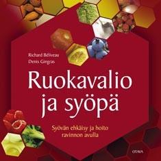 Ruokavalio ja syöpä : syövän ehkäisy ja hoito ravinnon avulla, Richard Béliveau