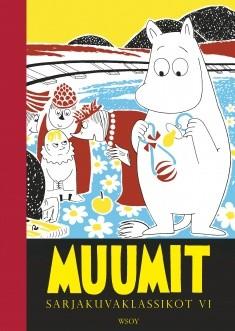 Muumit : sarjakuvaklassikot. 6, Tove Jansson