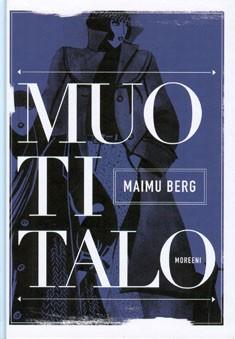 Muotitalo, Maimu Berg