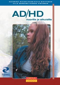 AD/HD nuorilla ja aikuisilla, Katarina Michelsson