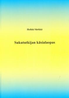 Sukututkijan käsialaopas, Heikki Särkkä