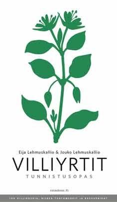 Villiyrtit : tunnistusopas, Eija Lehmuskallio