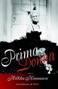 Prima-donna, Hilkka Kinnunen