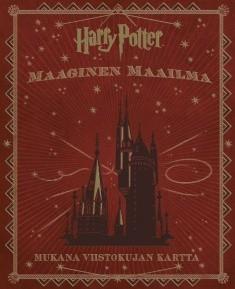 Harry Potter : maaginen maailma : Tylypahka, Viistokuja ja muut ihmeelliset paikat, Jody Revenson