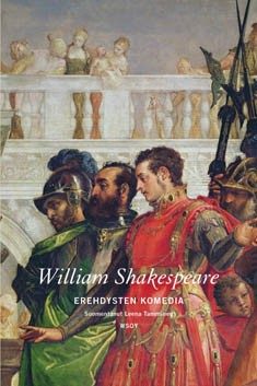 Erehdysten komedia, William Shakespeare