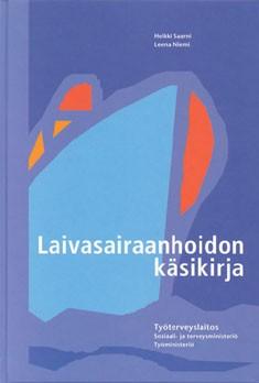 Laivasairaanhoidon käsikirja, Heikki Saarni