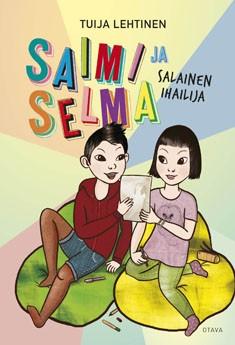 Saimi ja Selma : salainen ihailija, Tuija Lehtinen