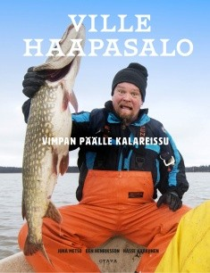 Vimpan päälle kalareissu, Ville Haapasalo