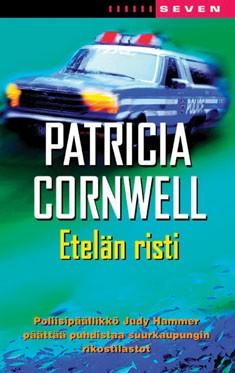 Etelän risti, Patricia Cornwell