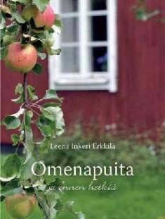 Omenapuita ja onnenhetkiä, Leena Erkkilä