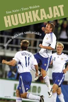 Huuhkajat : Suomi-futiksen sankariaika, Iina Airio