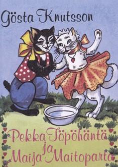 Pekka Töpöhäntä ja Maija Maitoparta, Gösta Knutsson
