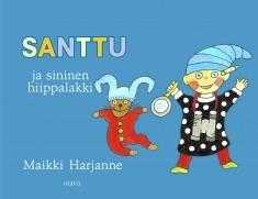 Santtu ja sininen hiippalakki, Maikki Harjanne