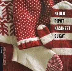 Neulo pipot, käsineet, sukat!, Ann-Mari Nilsson