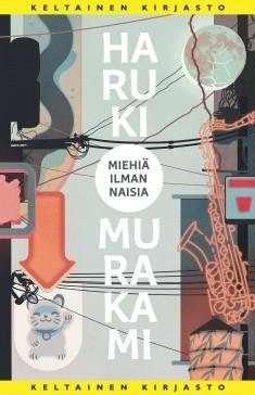 Miehiä ilman naisia, Haruki Murakami