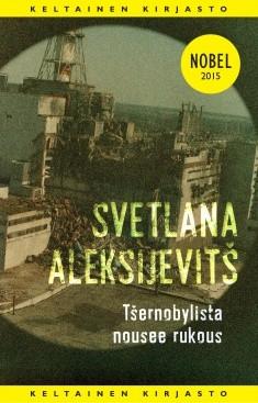 Tšernobylista nousee rukous : tulevaisuuden kronikka, Svetlana Aleksijevit