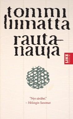 Rautanaula, Tommi Liimatta