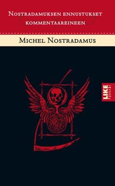Nostradamuksen ennustukset kommentaareineen,  Nostradamus