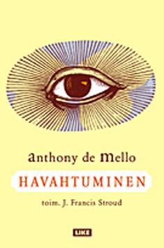 Havahtuminen, Anthony De Mello