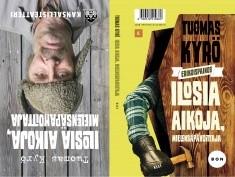 Ilosia aikoja, Mielensäpahoittaja ; Mielensäpahoittaja - aikamme teatterista, Tuomas Kyrö