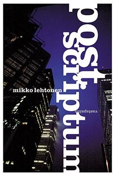 Post scriptum : kirja medioitumisen aikakaudella, Mikko Lehtonen
