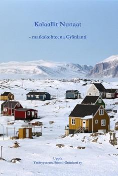 Kalaallit Nunaat : matkakohteena Grönlanti, Fredrik Forsberg