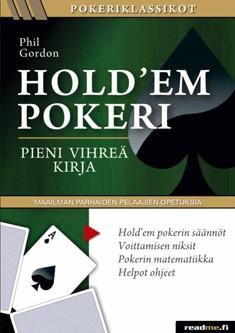 Hold'em pokeri : pieni vihreä kirja, Phil Gordon