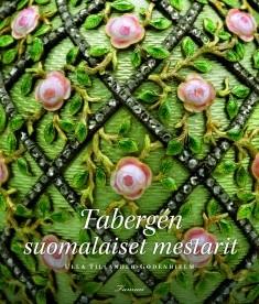 Fabergé́n suomalaiset mestarit, Ulla Tillander-Godenhielm