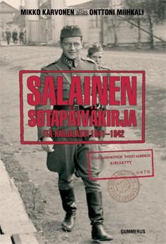 Salainen sotapäiväkirja Itä-Karjalasta 1941-1942, Onttoni Miihkali
