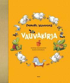 Vauvakirja : muistoja vauvavuosista koulun aloitukseen, Mauri Kunnas