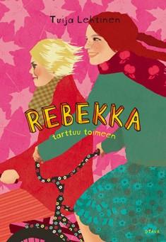 Rebekka tarttuu toimeen, Tuija Lehtinen