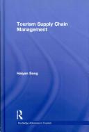 Tourism supply chain management, Haiyan Song