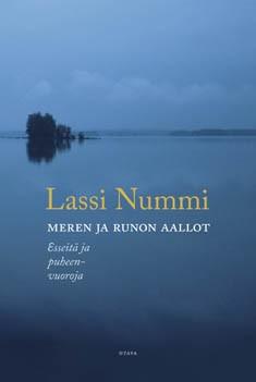Meren ja runon aallot : esseitä ja puheenvuoroja, Lassi Nummi
