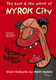 The best & the wörst of Nyrok City : giant gollexön, Mauri Kunnas