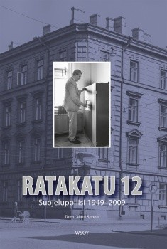 Ratakatu 12 : Suojelupoliisi 1949-2009, Matti Simola
