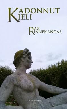 Kadonnut kieli, Rax Rinnekangas