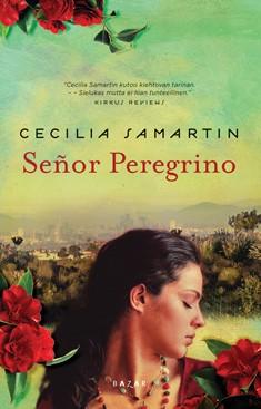 Señor Peregrino, Cecilia Samartin