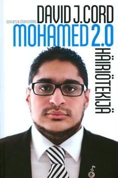 Mohamed 2.0 : häiriötekijä, David J. Cord