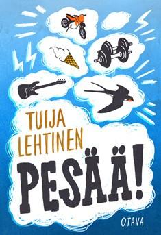 Pesää!, Tuija Lehtinen