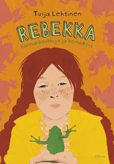 Rebekka : konnankoukkuja ja koiruuksia, Tuija Lehtinen