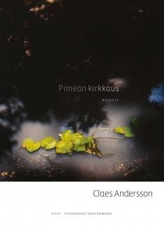 Pimeän kirkkaus : runoja, Claes Andersson
