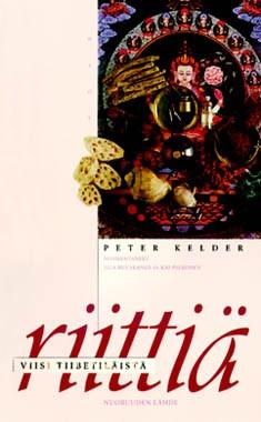 Viisi tiibetiläistä riittiä : nuoruuden lähde, Peter Kelder