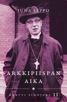 Martti Simojoki. 2, Arkkipiispan aika, Juha Seppo