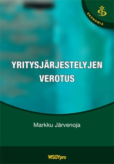 Yritysjärjestelyjen verotus, Markku Järvenoja